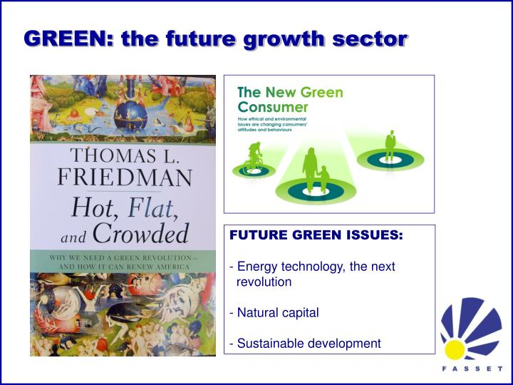 GREEN: the future growth sector
