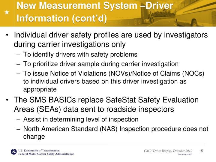 New Measurement System –Driver Information (cont'd)