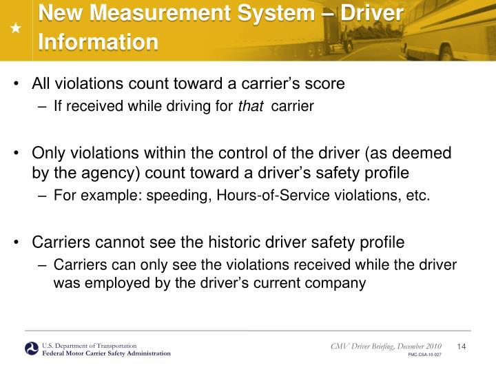 New Measurement System – Driver Information