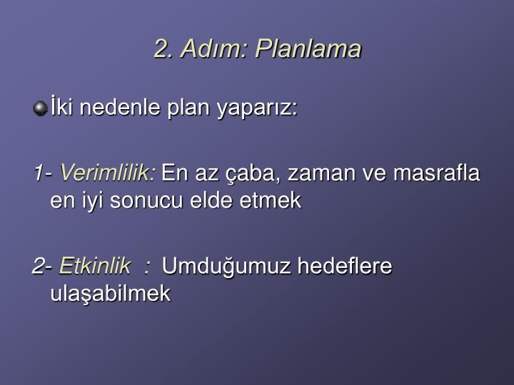 2. Adım: Planlama