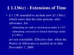 1 136 c extensions of time
