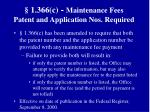 1 366 c maintenance fees patent and application nos required