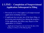 1 53 f completion of nonprovisional application subsequent to filing
