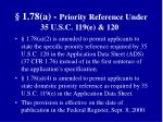 1 78 a priority reference under 35 u s c 119 e 120