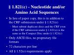 1 821 c nucleotide and or amino acid sequences