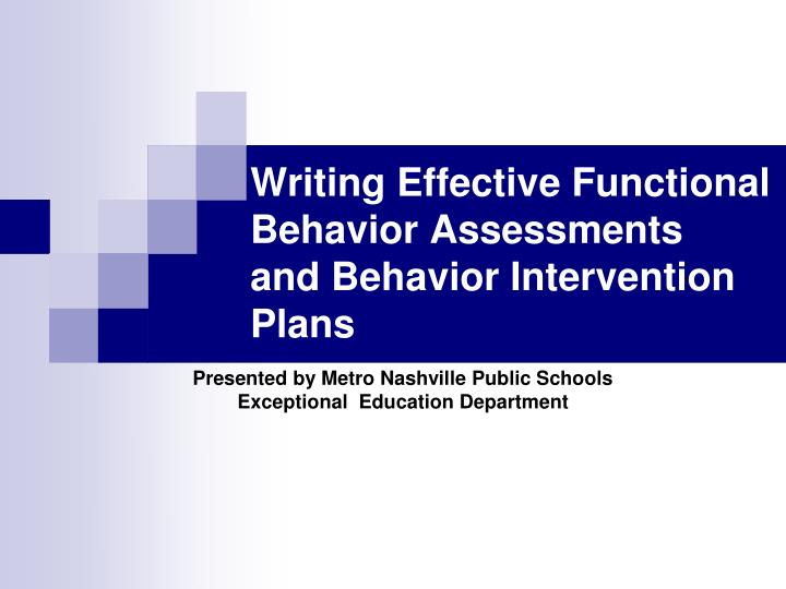 writing effective functional behavior assessments and behavior intervention plans n.