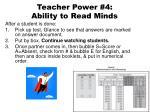 teacher power 4 ability to read minds