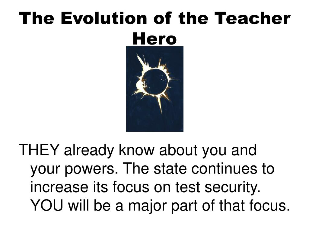 The Evolution of the Teacher Hero