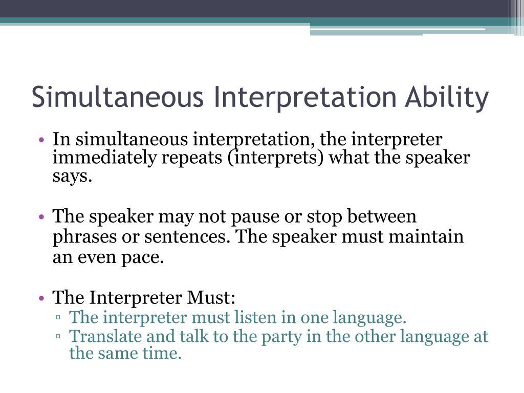 Simultaneous Interpretation Ability