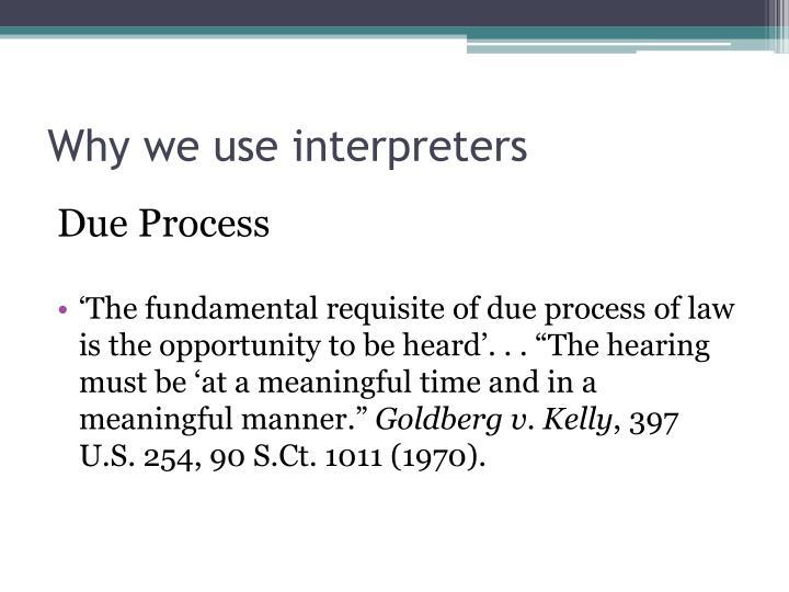 Why we use interpreters