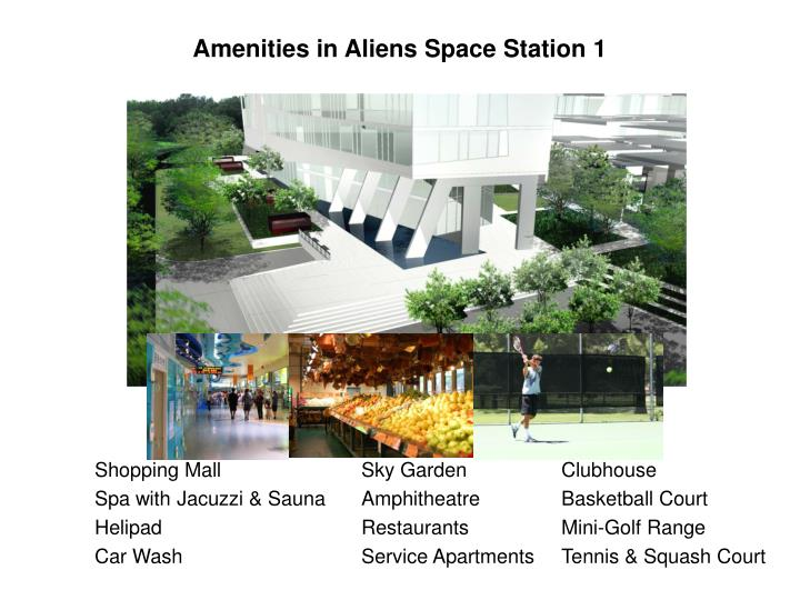 Amenities in Aliens Space Station 1