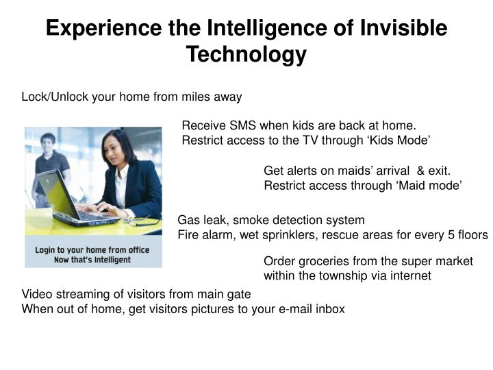 Experience the Intelligence of Invisible Technology