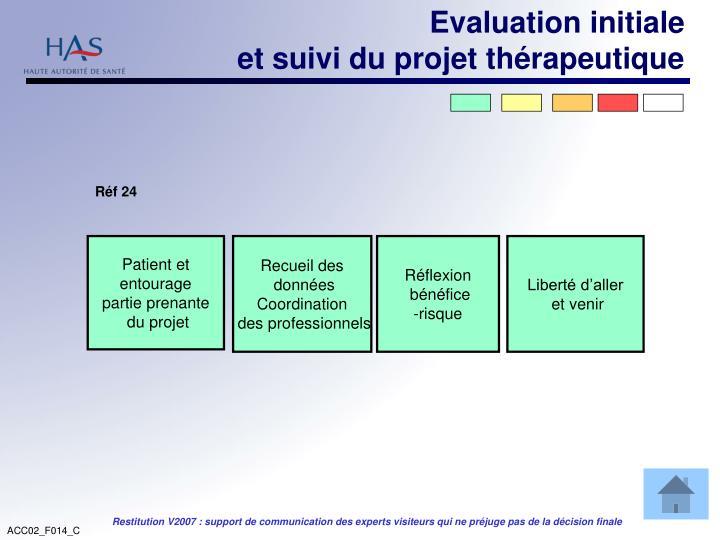 Evaluation initiale