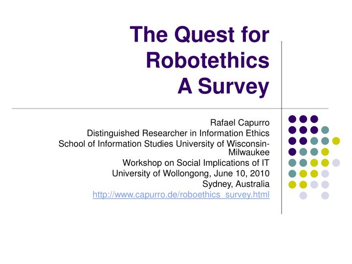 the quest for robotethics a survey n.