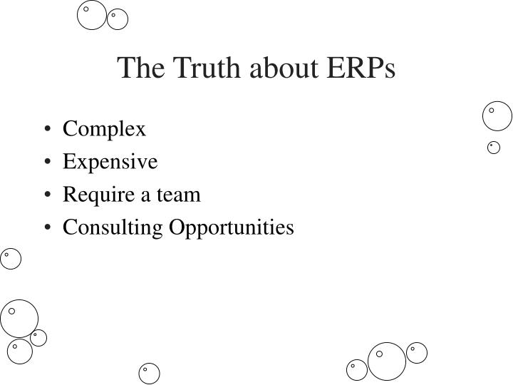 The Truth about ERPs
