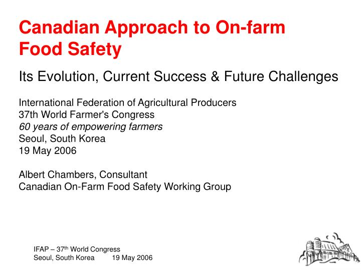 canadian approach to on farm food safety n.