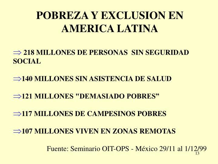 POBREZA Y EXCLUSION EN AMERICA LATINA