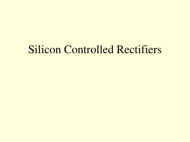 silicon controlled rectifiers n.
