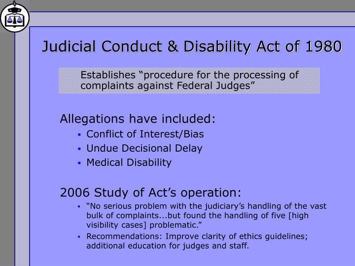 Judicial Conduct & Disability Act of 1980