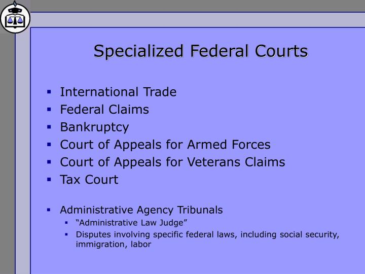 Specialized Federal Courts