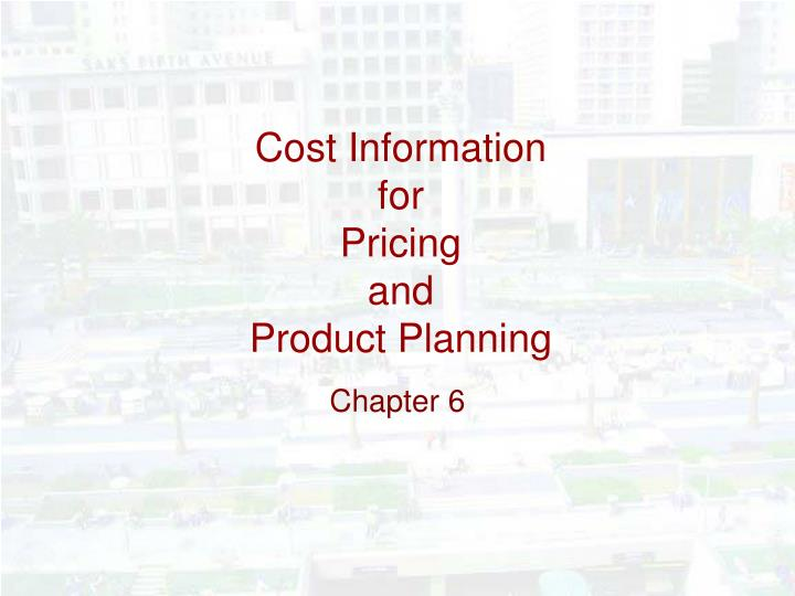 cost information for pricing and product planning n.