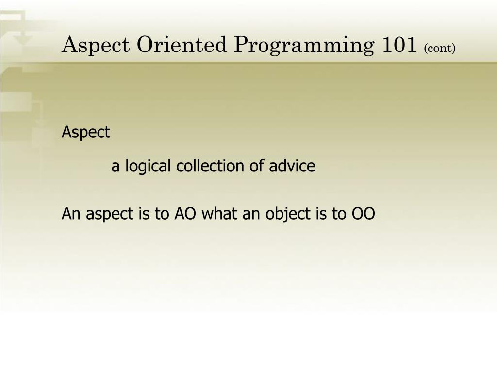 Aspect Oriented Programming 101