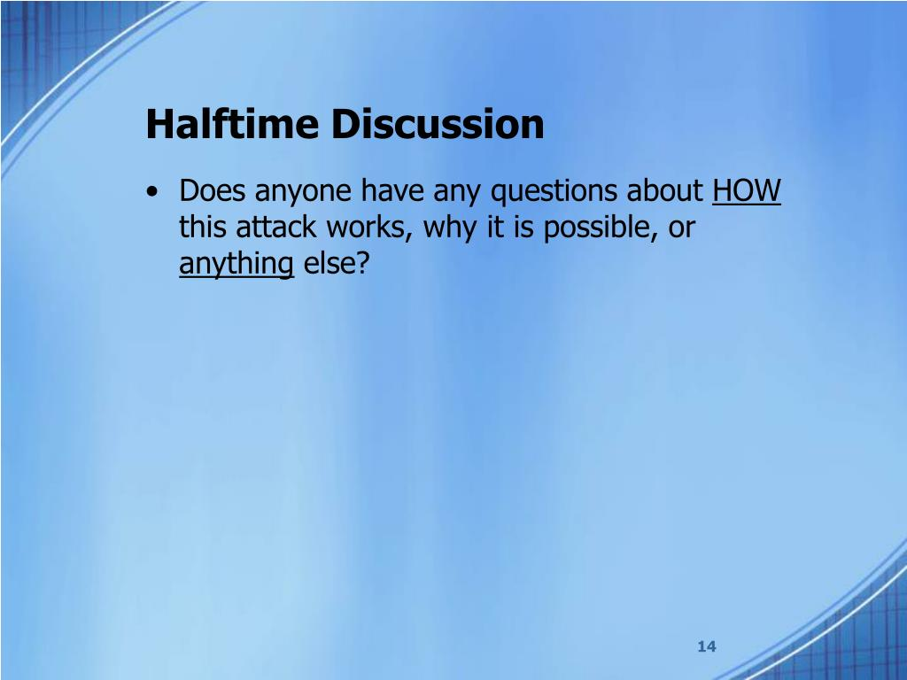Halftime Discussion