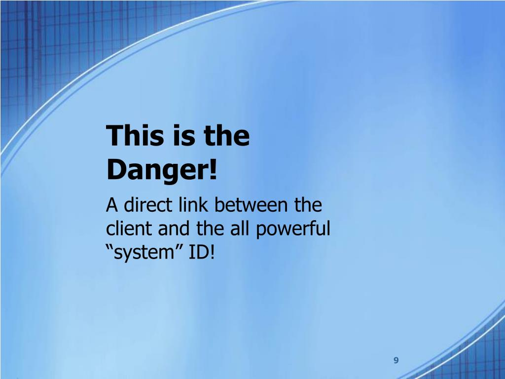 This is the Danger!