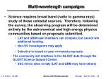 multi wavelength campaigns