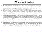 transient policy