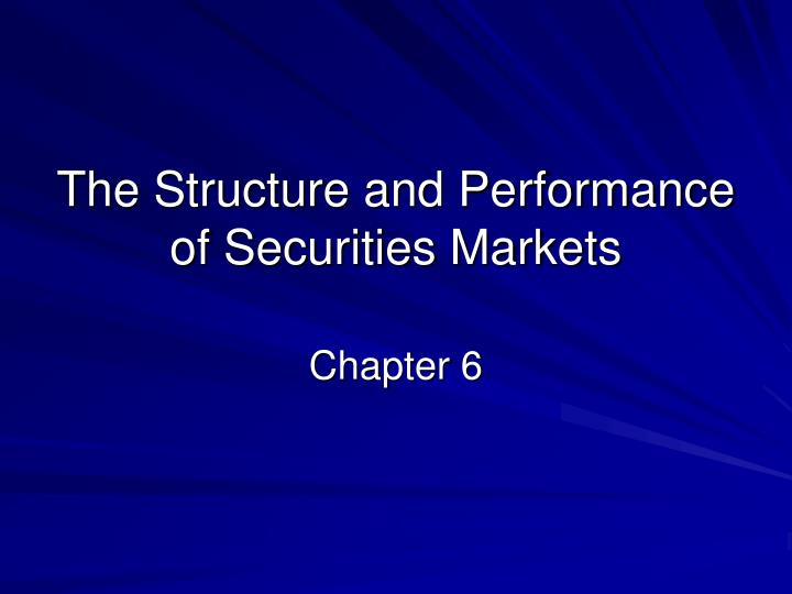 the structure and performance of securities markets n.