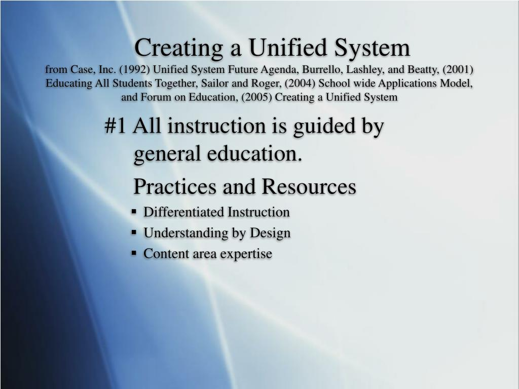 Creating a Unified System