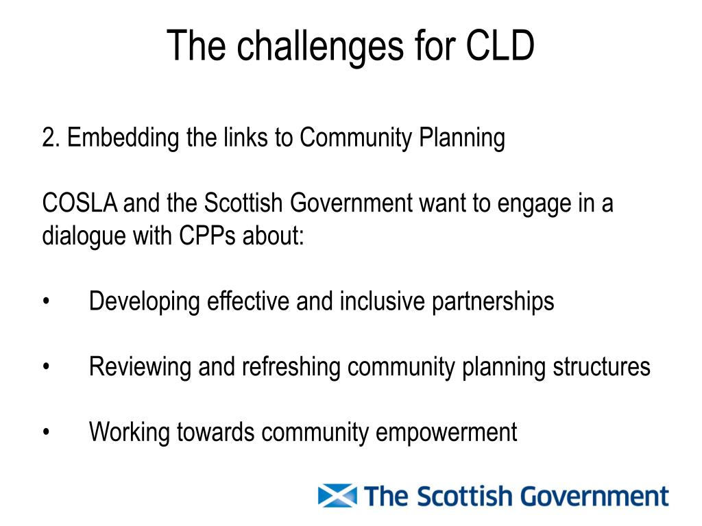 The challenges for CLD