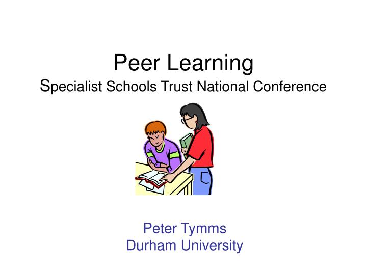 Peer learning s pecialist schools trust national conference
