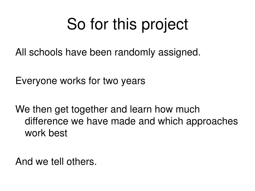 So for this project