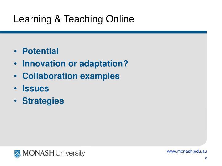 Learning teaching online