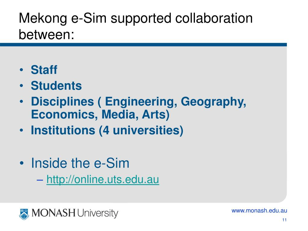 Mekong e-Sim supported collaboration between: