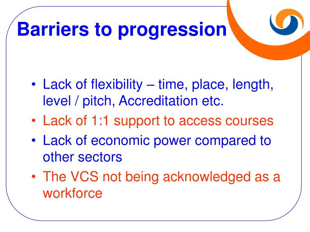 Barriers to progression