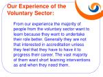our experience of the voluntary sector