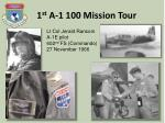 1 st a 1 100 mission tour