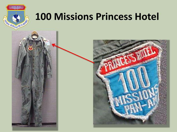 100 Missions Princess Hotel