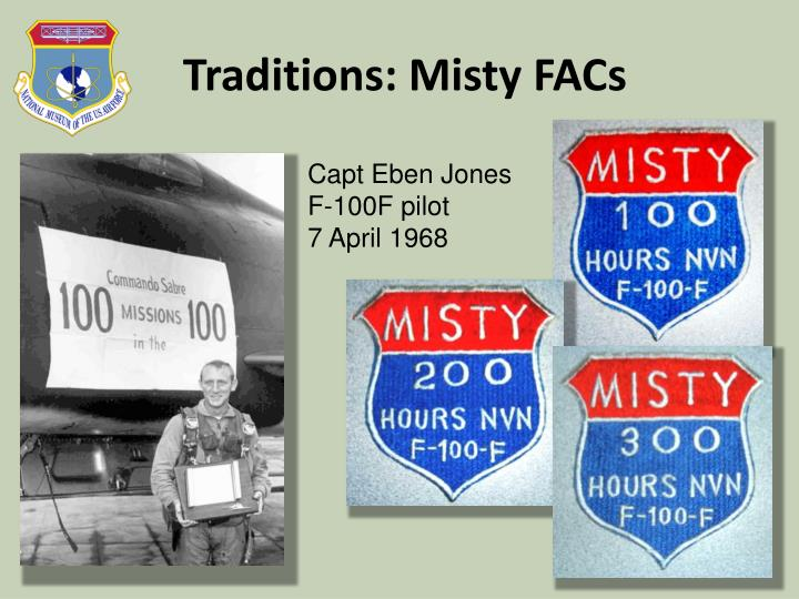 Traditions: Misty FACs