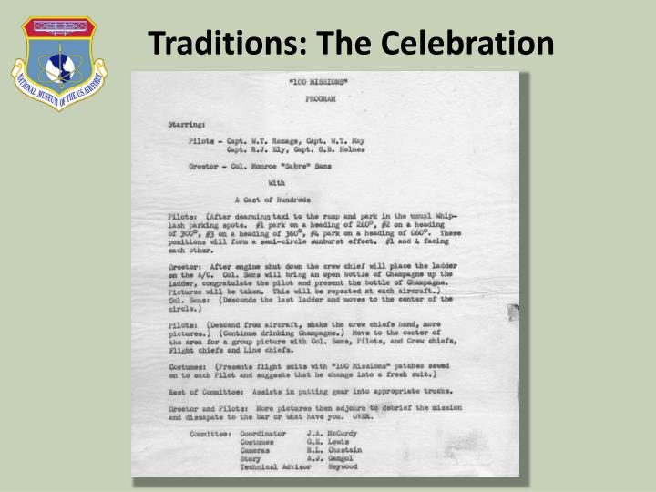 Traditions: The Celebration