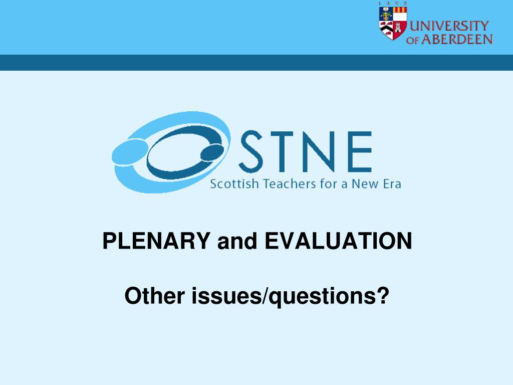 PLENARY and EVALUATION