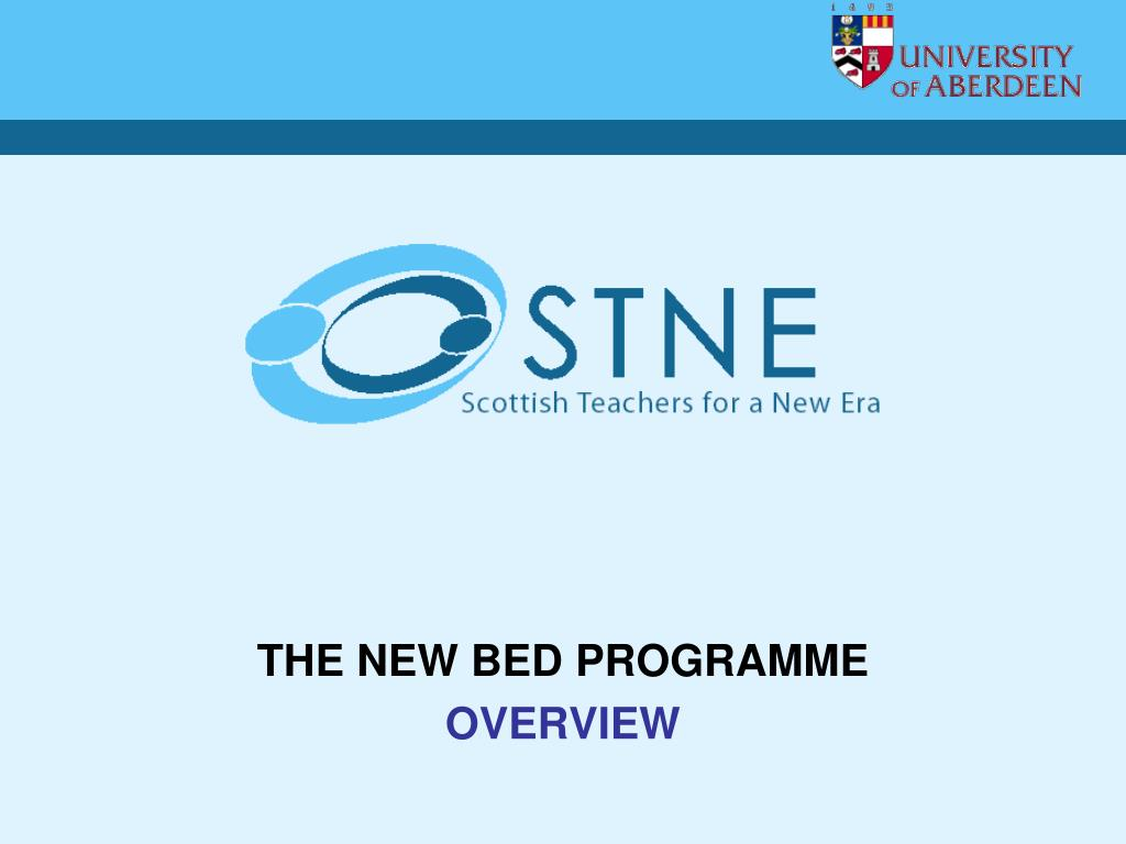 THE NEW BED PROGRAMME