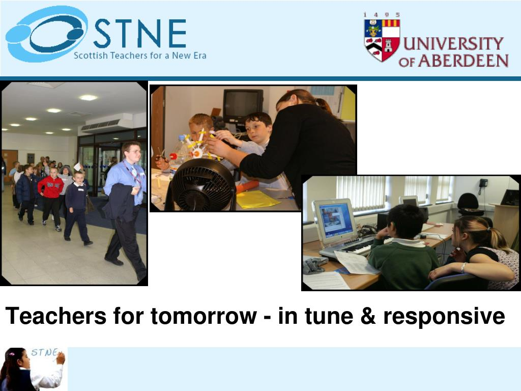 Teachers for tomorrow - in tune & responsive