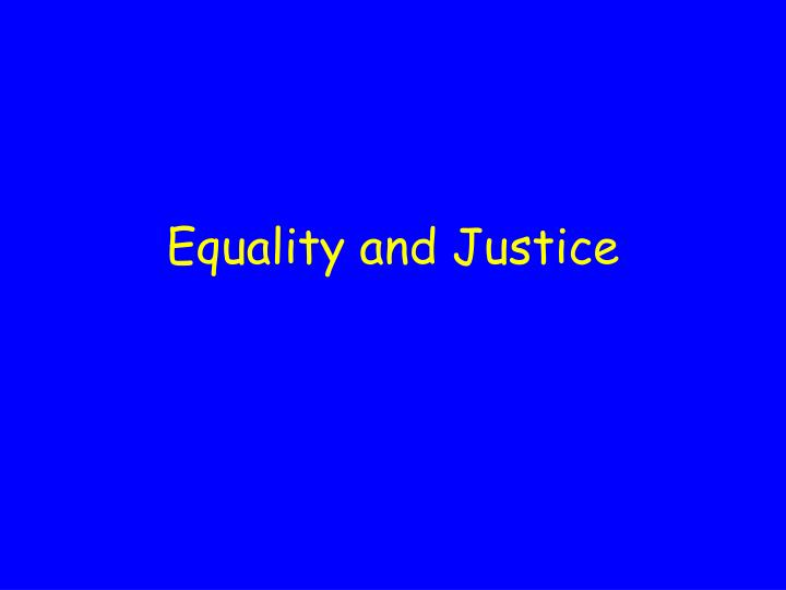equality and justice n.