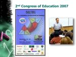 2 nd congress of education 2007