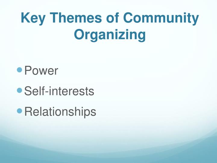 Key themes of community organizing