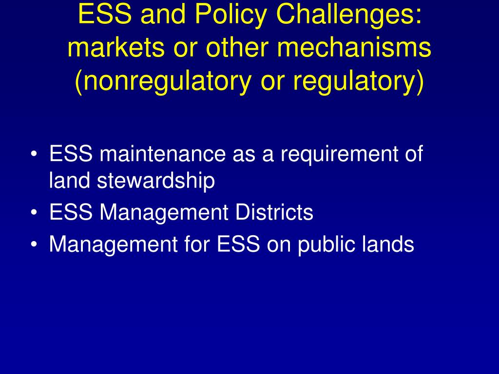ESS and Policy Challenges: